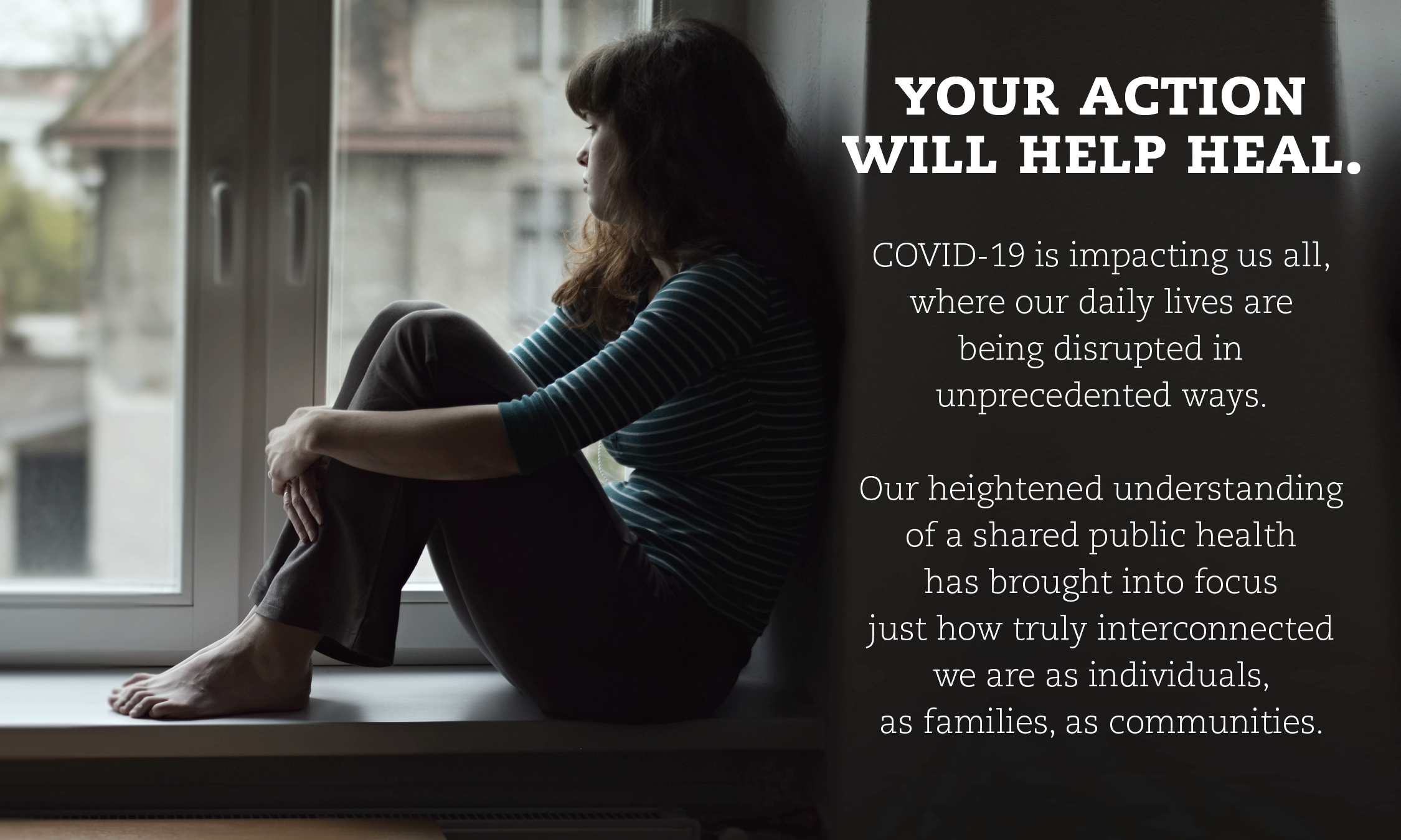 Your action will help heal during the COVID-19 pandemic.
